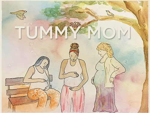 Tummy Mom! - PREORDER