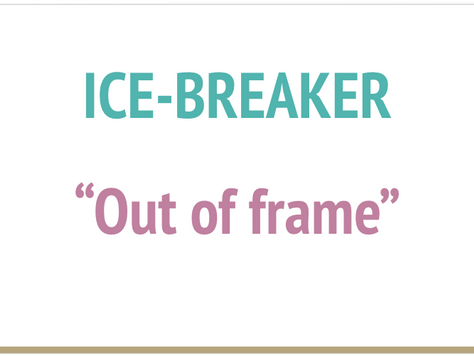 Virtual Ice-Breaker - OUT OF FRAME