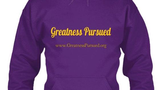 Greatness Pursued Hoodie