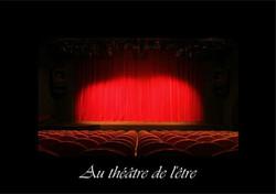 18 - Au théâtre de l'être