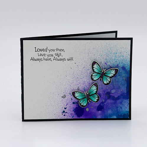 Loved You Then Greeting Card