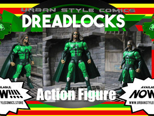 MAKE SURE TO GET YOUR DREADLOCKS LIMITED EDITION ACTION FIGURE....  AVAILABLE NOW!!!!