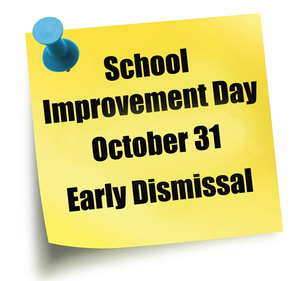 School Improvement Day Oct. 31