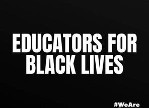 Educators for Black Lives!