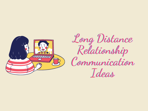 9 COMMUNICATION IDEAS FOR A LONG DISTANCE RELATIONSHIP