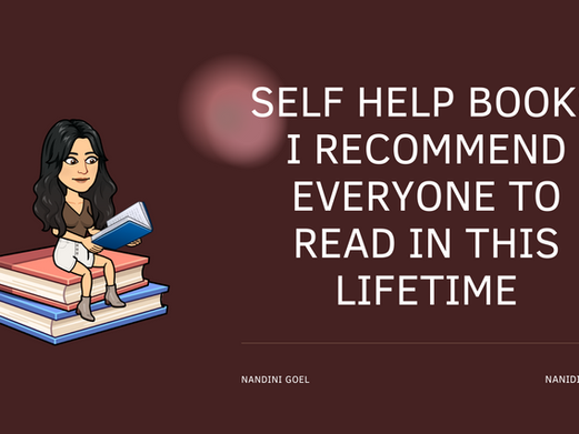 THE SELF HELP BOOKS I RECOMMEND EVERYONE TO READ IN THIS LIFETIME