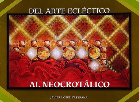 FROM ECLECTIC ART TO NEOCROTALIC