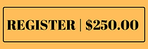 REGISTER _ $250.00 (1).png