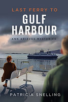Front Cover Last Ferry To Gulf Harbour.j