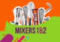 MIXER#1&2.jpg