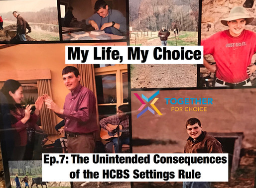 The Unintended Consequences of the HCBS Settings Rule