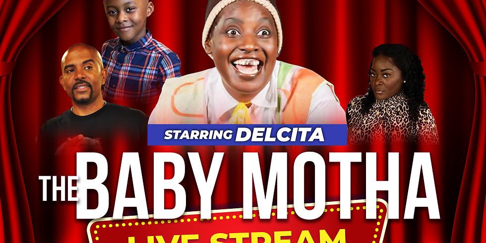 The Baby Motha Live Stream