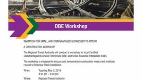RTA DBE Workshop Postponed