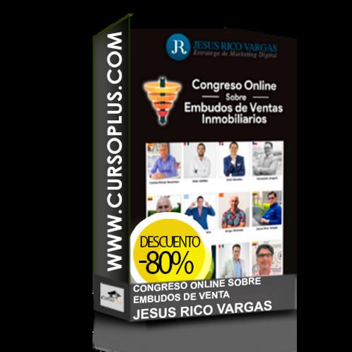 Congreso Online Sobre Embudos de Ventas Inmobiliarios Jesus Rico Vargas