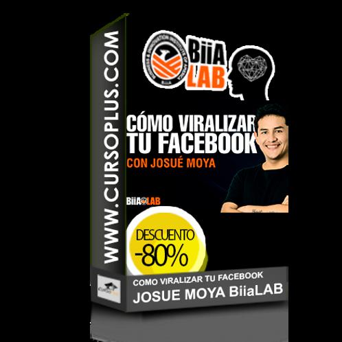 Como viralizar tu facebook Josue Moya BiiA Lab