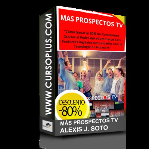 Mas prospectos TV Alexis J Soto