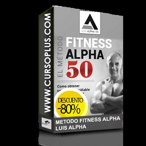 Método Fitness Alpha 50 Luis Alpha 50