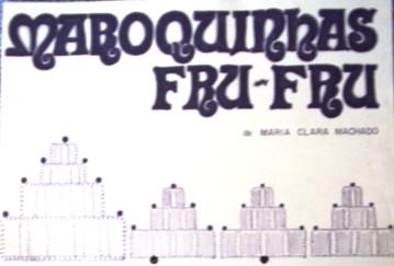 MAROQUINHAS FRU FRU.JPG