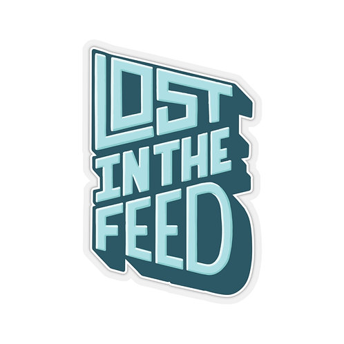 Lost in the Feed