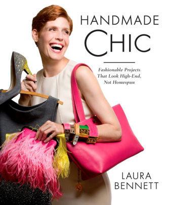 Handmade Chic by Laura Bennett