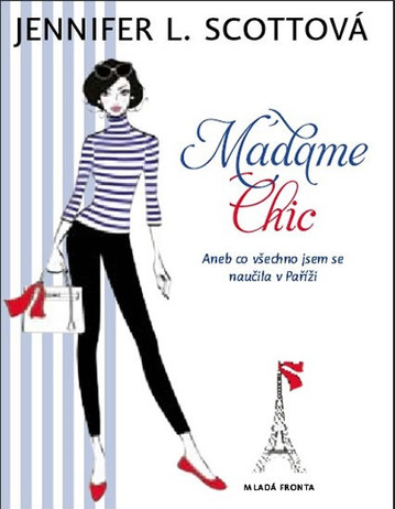 Lessons from Madame Chic by Jennifer L. Scottova