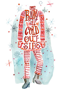 Baby it's cold outside 5x7.jpg