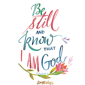 Be Still and Know Bible Verse.jpg