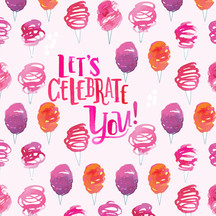 Let's Celebrate You Cotton Candy Pattern.jpg