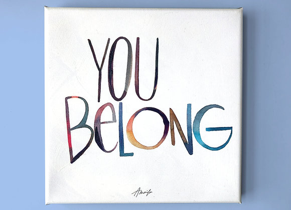 You Belong Canvas Print