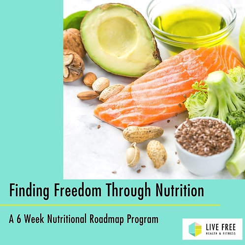 Finding Freedom Through Nutrition