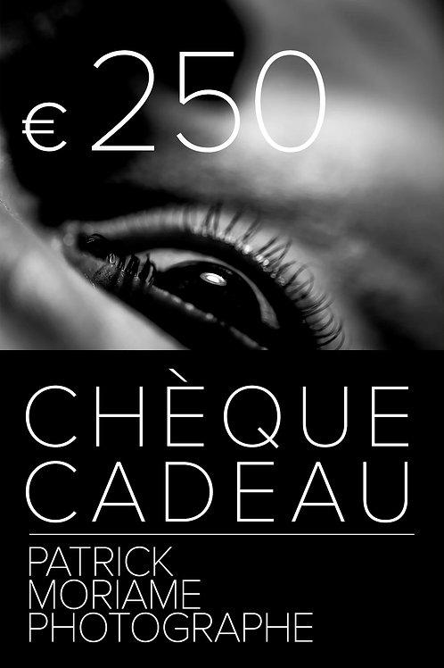 Chèque cadeau 250€
