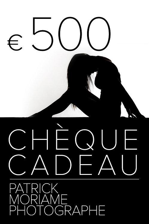 Chèque cadeau 500€