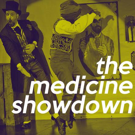 The Medicine Showdown by Adam Koplan and Topher Payne