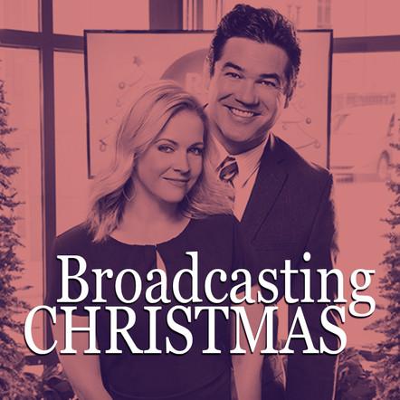 Broadcasting Christmas - A Hallmark Original Movie written by Topher Payne