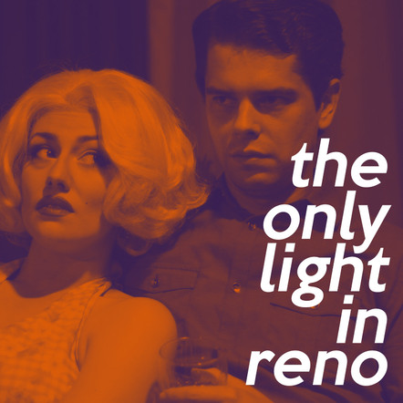 The Only Light in Reno by Topher Payne
