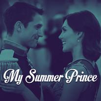 My Summer Prince - A Hallmark Original Movie written by Topher Payne