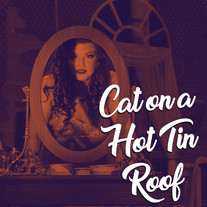 Cat on a Hot Tin Roof by Tennessee Williams, directed by Topher Payne