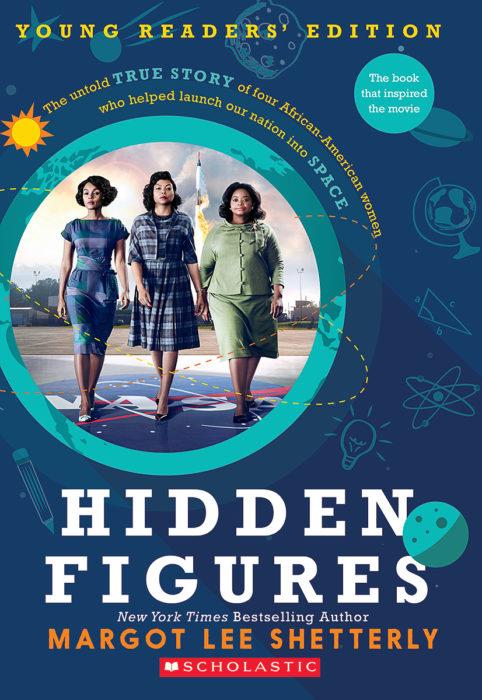 Hidden Figures: Young Readers' Edition