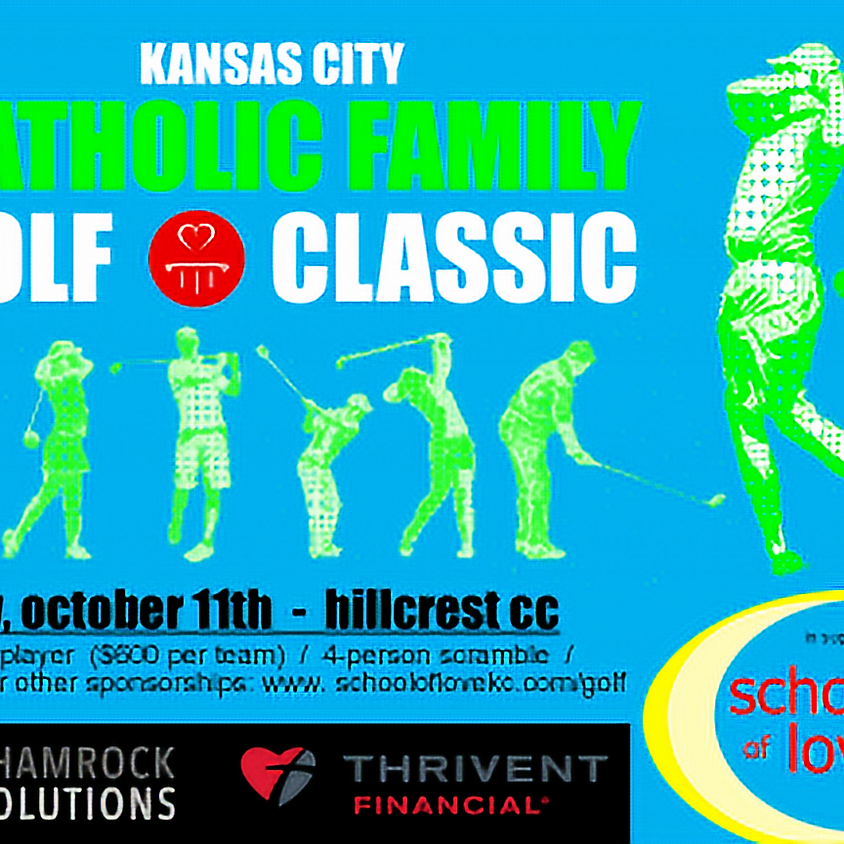 Kansas City Catholic Family Golf Classic in Support of School of Love