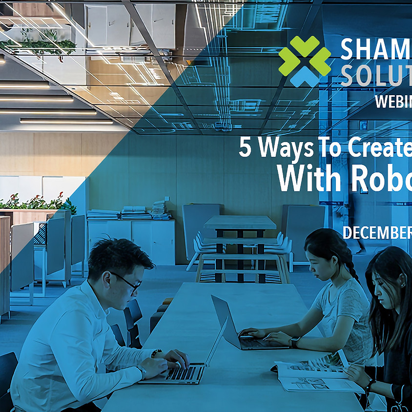 Webinar: 5 Ways To Create Value With Robots