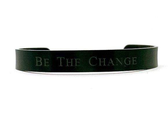 Be the Change - Black Stainless Steel Cuff