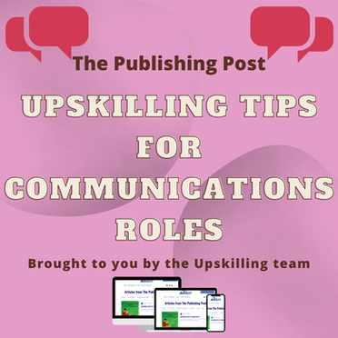 Upskilling for Communications Roles