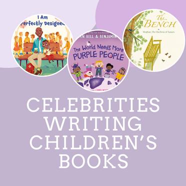Celebrities Writing Children's Books