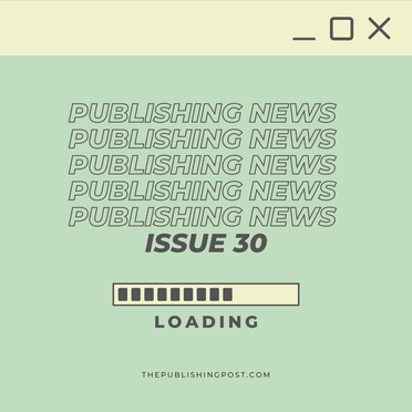 Publishing News: Issue 30