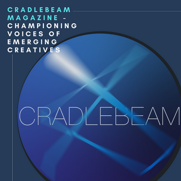 Hopefuls Interview with the Co-founder of Cradlebeam Magazine