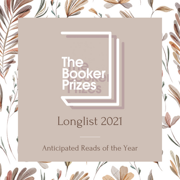 The Booker Prize 2021 Longlist Revealed
