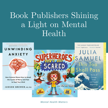 Book Publishers Shining a Light on Mental Health