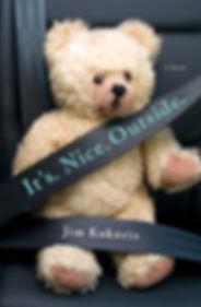 It's Nice Outside, the newest novel by author Jim Kokoris