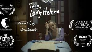 Un edén para Lady Helena, un proyecto de largometraje de graduados de INCINE