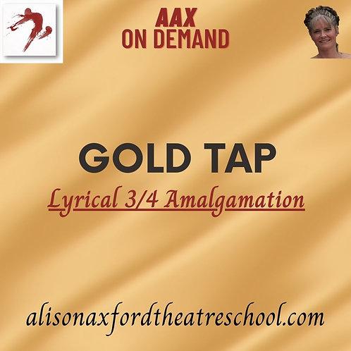 Gold Tap Award - 3 - Lyrical 3/4 Amalgamation